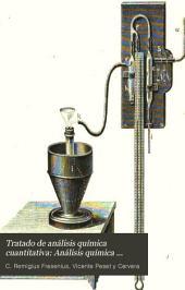 Tratado de análisis química cuantitativa: Análisis química cuantitativa general