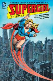 Daring Adventures of Supergirl Vol. 1: Issues 1-12