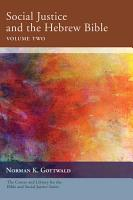 Social Justice and the Hebrew Bible  Volume Two PDF