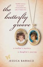 The Butterfly Groove