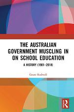 The Australian Government Muscling in on School Education