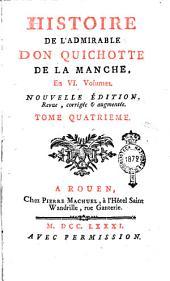 Histoire de l'admirable don Quichotte de la Manche, en 6. volumes. Tome premier [-sixieme]: Volume4
