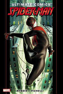 Ultimate Comics Spider Man By Brian Michael Bendis   Volume 1 PDF