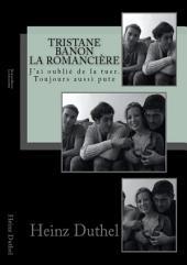 Tristane Banon et Dominique Strauss-Kahn, la romancière!: 'J'ai oublié de la tuer. Toujours aussi pute....'
