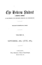 The Hebrew Student: Volume 2