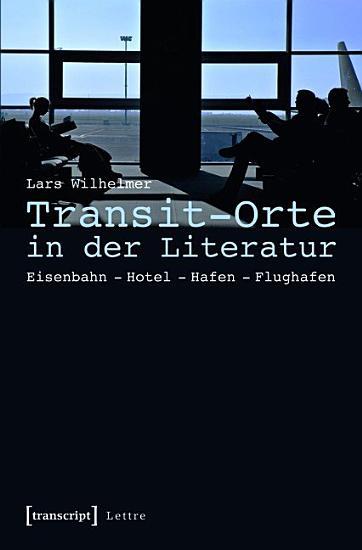 Transit Orte in der Literatur PDF