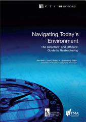 Navigating Today's Environment: The Directors' and Officers' Guide to Restructuring