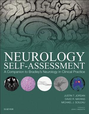 Neurology Self Assessment  A Companion to Bradley s Neurology in Clinical Practice E Book PDF