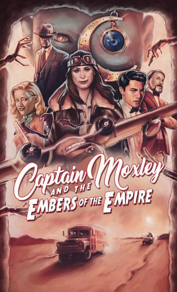 Download Captain Moxley and the Embers of the Empire Book