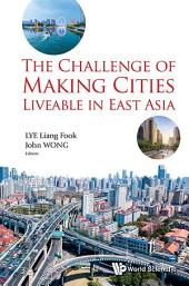 The Challenge of Making Cities Liveable in East Asia