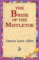 The Bride Of The Mistletoe Book PDF