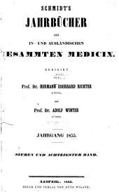 Schmidt's Jahrbücher der in- und ausländischen gesammten Medizin: Bände 87-88