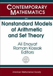 Nonstandard Models of Arithmetic and Set Theory: AMS Special Session Nonstandard Models of Arithmetic and Set Theory, January 15-16, 2003, Baltimore, Maryland