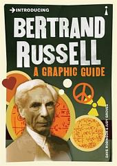 Introducing Bertrand Russell: A Graphic Guide, Edition 2