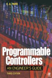 Programmable Controllers: An Engineer's Guide, Edition 3