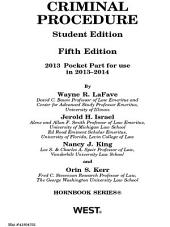 Criminal Procedure, 5th, Hornbook Series, Student Edition, 2013 Pocket Part: 2013 Pocket Part, Edition 5