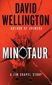 Minotaur: A Jim Chapel Story