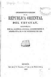 Constitucion de la republica oriental del Uruguay: sancionada por la Asamblea general constituyente y legislativa, el 10 de Setiembre de 1829