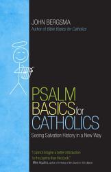 Psalm Basics For Catholics Book PDF