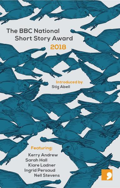 The BBC National Short Story Award 2018