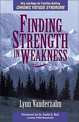 Finding Strength in Weakness