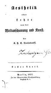 Aesthetik, oder Lehre von der weltanschauung und kunst: Bände 1-2
