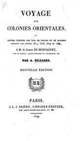 Voyage aux colonies orientales, ou lettres écrites des Îles de France et de Bourbon pendant les années 1817, 1818, 1819 et 1820, à M. le Cte de Montalivet, etc