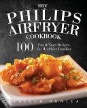 My Philips AirFryer Cookbook