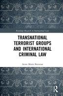 Transnational Terrorist Groups and International Criminal Law PDF