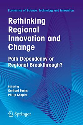 Rethinking Regional Innovation and Change  Path Dependency or Regional Breakthrough