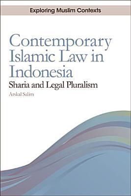 Contemporary Islamic Law in Indonesia