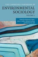 The Cambridge Handbook of Environmental Sociology : Volume 1