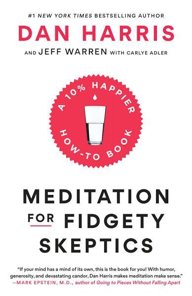 Download Meditation for Fidgety Skeptics Book