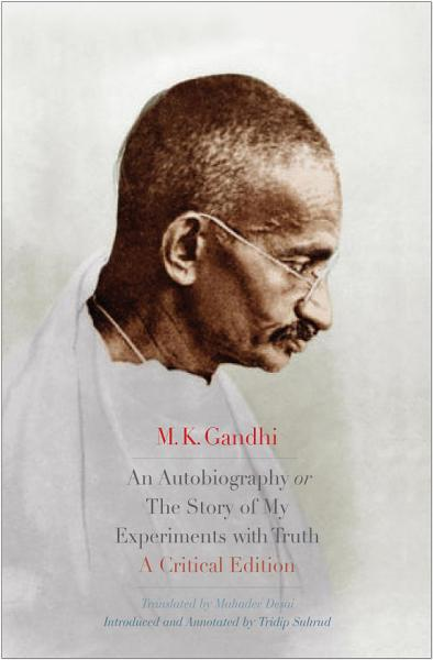Download An Autobiography Or The Story of My Experiments with Truth Book