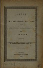Laten als hulpwerkwoord van wijze in het Nederlandsch en Middelnederlandsch: Volume 1