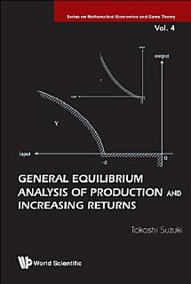 General Equilibrium Analysis of Production and Increasing Returns Book