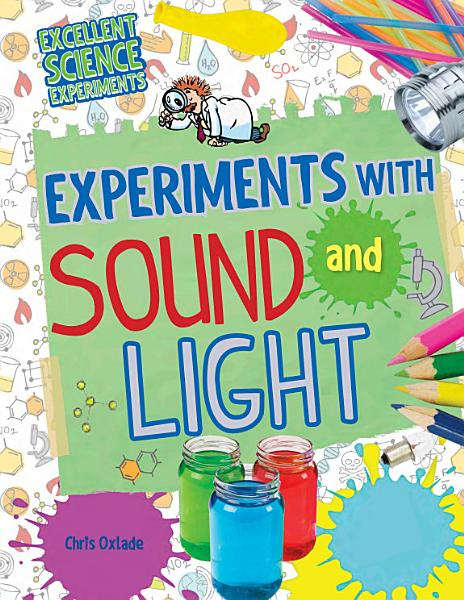 Experiments with Sound and Light PDF