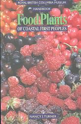 Food Plants Of Coastal First Peoples Book PDF