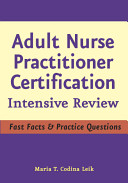 Adult Gerontology Nurse Practitioner Certification Intensive Review Book PDF