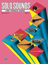 Solo Sounds for French Horn, Volume 1, Levels 3-5: French Horn Part