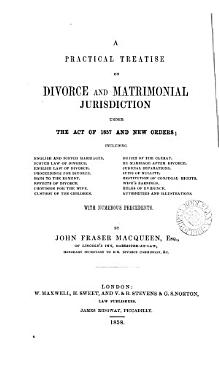 A practical treatise on divorce and matrimonial jurisdiction under the act of 1857 PDF