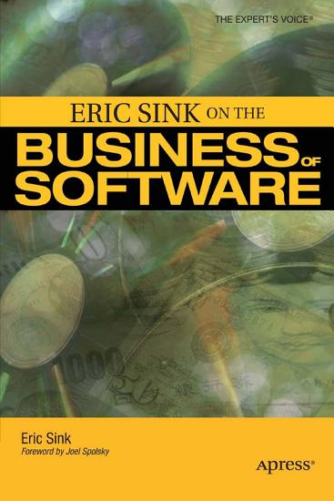 Eric Sink on the Business of Software PDF
