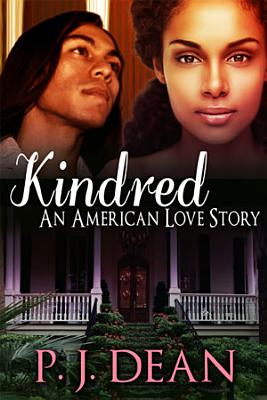 Kindred: An American Love Story