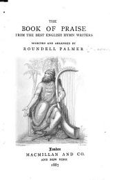 The Book of Praise: From the Best English Hymn Writers