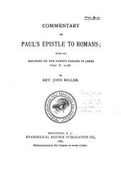 ... Commentary on Paul's Epistle to Romans: With an Excursus on the Famous Passage in James (Chap. II.: 14-26).