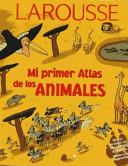 Mi Primer Lar  Atlas Animales PDF