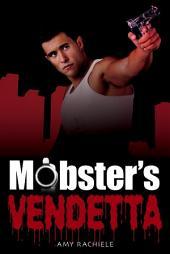 Mobster's Vendetta: Mobster's Series Book 3