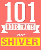 Shiver - 101 Amazingly True Facts You Didn't Know: Fun Facts and Trivia Tidbits Quiz Game Books