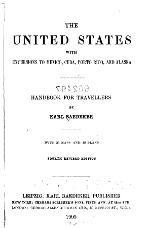 The United States, with Excursions to Mexico, Cuba, Porto Rico, and Alaska