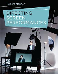 Directing Screen Performances Book